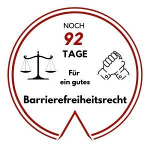 Noch 92 Tage für ein gutes Barrierefreiheitsrecht