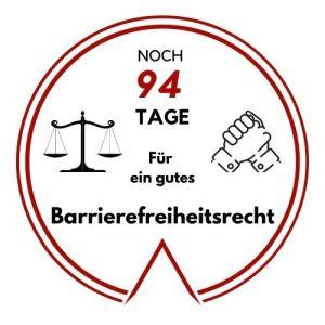Logo: Noch 94 Tage für ein gutes Barrierefreiheitsrecht