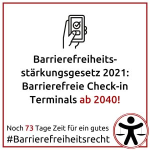 Sharepic: Barrierefreiheitsstärkungsgesetz 2021: Barrierefreie Check-In Terminals ab 2040!