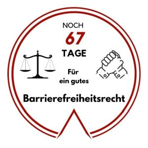 Logo: Noch 67 Tage für ein gutes Barrierefreiheitsrecht