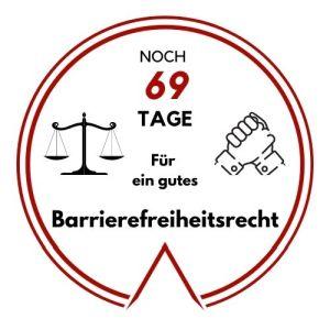 Logo: Noch 69 Tage für ein gutes Barrierefreiheitsrecht