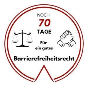 Logo: Noch 70 Tage für ein gutes Barrierefreiheitsrecht