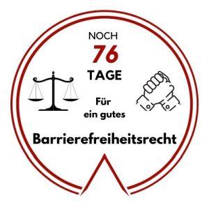 Logo: Noch 76 Tage für ein gutes Barrierefreiheitsrecht