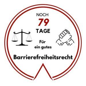 Logo: Noch 79 Tage für ein gutes Barrierefreiheitsrecht