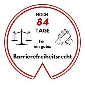 Logo: Noch 84 Tage für ein gutes Barrierefreiheitsrecht