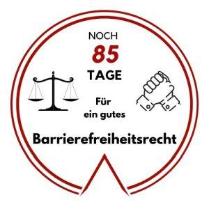 Logo: Noch 85 Tage für ein gutes Barrierefreiheitsrecht
