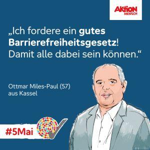 Plakat: Ich fordere ein gutes Barrierefreiheitsrecht! Damit alle dabei sein können - Ottmar Miles-Paul