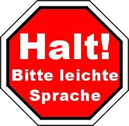 Schild: Halt! Bitte leichte Sprache