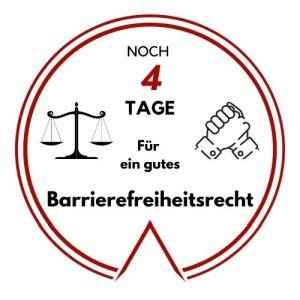 Logo: Noch 4 Tage für ein gutes Barrierefreiheitsrecht
